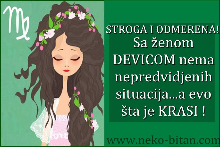 STROGA I ODMERENA: Sa ženom DEVICOM nema nepredvidjenih situacija,a evo šta je KRASI !